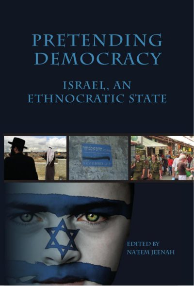 Pretending democracy: Israel, an ethnocratic state