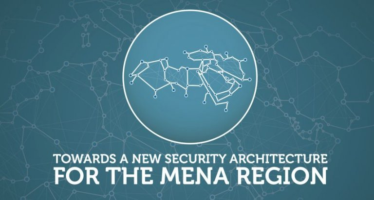 Conference report: Towards a new security architecture for the MENA region