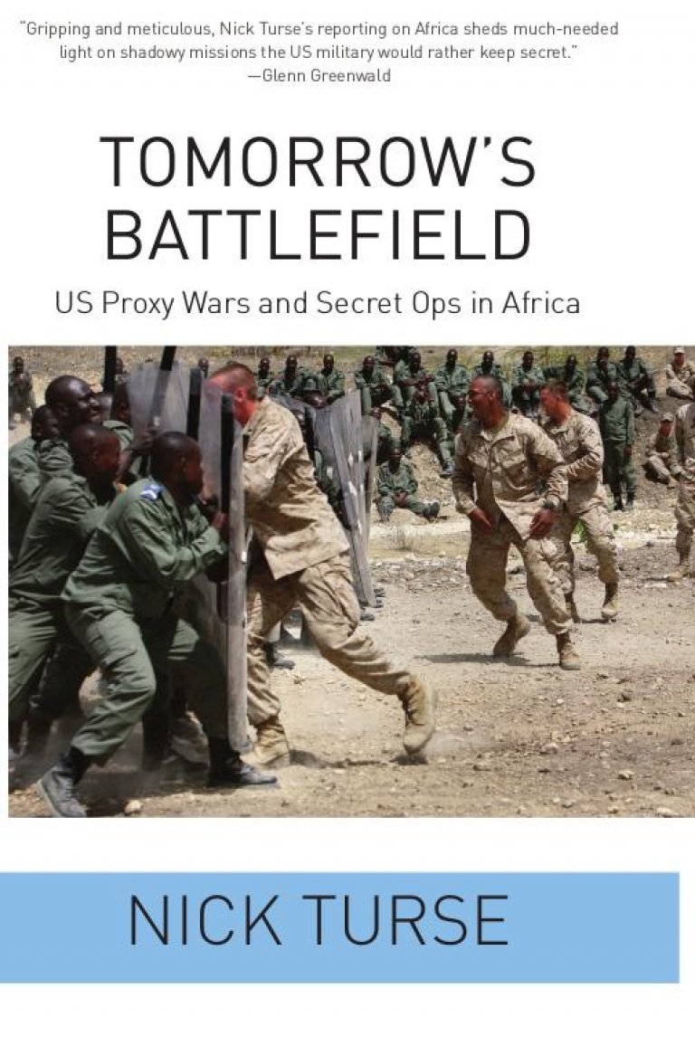 Tomorrow's Battlefield: US Proxy Wars and Secret Ops in Africa